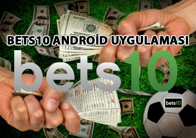 Bets10 Android Uygulaması